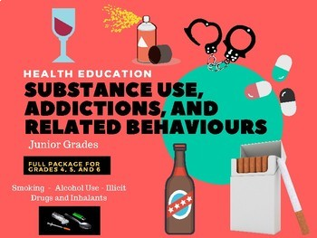 Health - Substance Use, Addictions, and Related Behaviours Junior Bundle