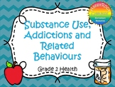 Substance Use, Addictions and Related Behaviours Task Cards (Grade 2)