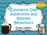 Substance Use, Addictions and Related Behaviours Task Cards (Grade 3)