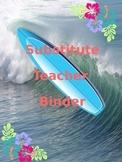 Substitue Binder (Beach/Surf/FlipFlop Theme) EDITABLE