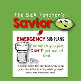 Emergency Sub Plans: The Sick Teacher's Savior