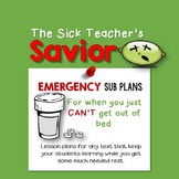 Emergency Sub Plans: The Sick Teacher's Savior