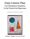 Substitute Art Teacher Lesson: Shapes, Line and Colors