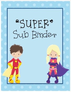 Sub Binder - Super Hero themed - EDITABLE