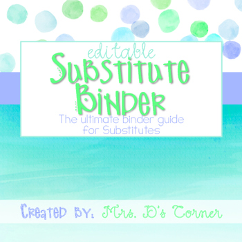 Editable Substitute Binder { Blue Watercolor } The Ultimat