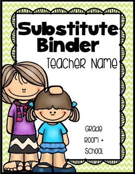 Substitute Binder {Chevron Classroom Set}: Editable Cover, Dividers, and Pages