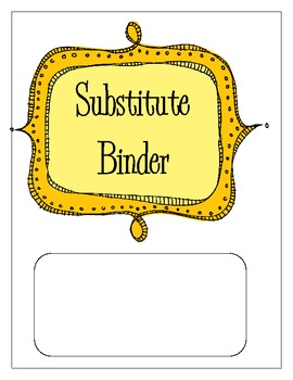 Substitute Binder Contents ... by Dimitra | Teachers Pay Teachers