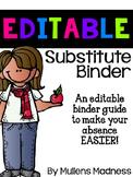 Substitute Binder - EDITABLE!