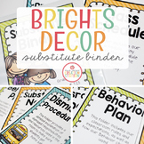 EDITABLE SUBSTITUTE BINDER {BRIGHTS CLASSROOM DECOR}