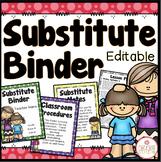Substitute Binder - Editable {Dots Classroom Set}