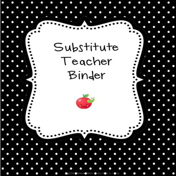 Substitute Binder Kit: Information to Get You Ready for a Sub
