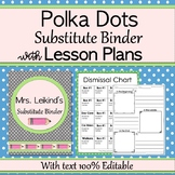 Substitute Binder With Lesson Plans - Polka Dots