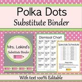 Substitute Binder  - Polka Dots
