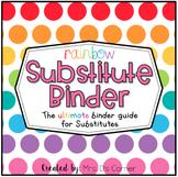 Editable Substitute Binder { Rainbow } The Ultimate Sub Binder Guide