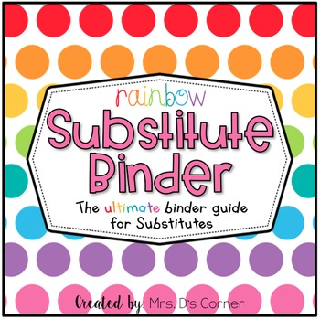 Editable Substitute Binder { Rainbow } The Ultimate Sub Binder Guide
