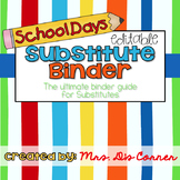 Editable Substitute Binder { School Days } Ultimate Binder Guide for Substitutes