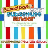 Editable Substitute Binder { School Days } Ultimate Binder