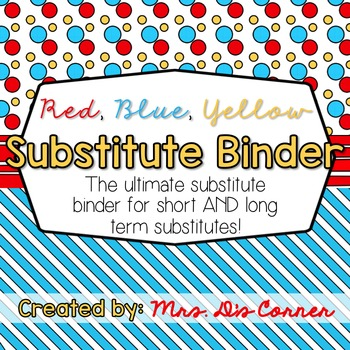 Editable Substitute Binder { Red Blue Yellow } For Short and Long Term Subs