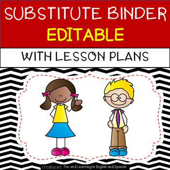 Substitute Binder with Emergency Lesson Plans {editable} - Black and White