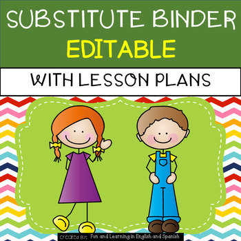 Substitute Binder with Emergency Lesson Plans {editable} -