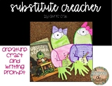 Substitute Creacher Craft and Writing Prompt