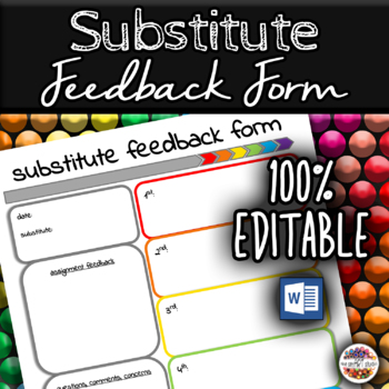 Substitute Feedback Form- 6 Classes
