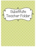 Substitute Folder {Green Polka Dot}