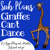 Emergency K-2 Sub Plans - Giraffes Can't Dance Theme
