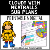 Sub Tub- Substitute Plans with Cloudy With a Chance of Meatballs