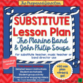 """Music Sub Plan """"The Marine Band and John Philip Sousa"""" for Band or Elem Music"""