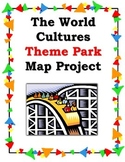 The World Cultures Theme Park Map Project for Social Studies or World Languages