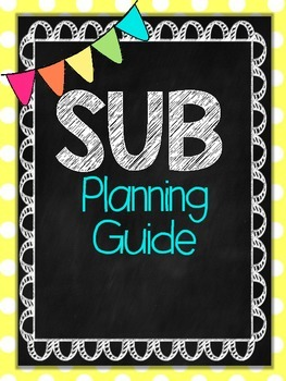 Substitute Planning Guide (YELLOW Edition)