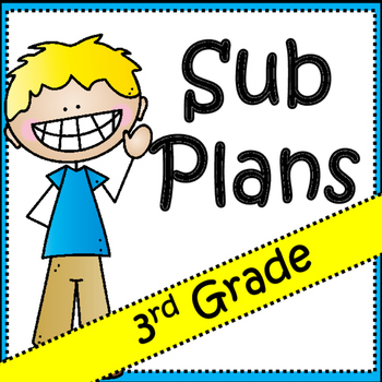 Substitute Plans: 3rd Grade