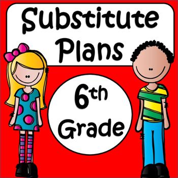 Substitute Plans: 6th grade