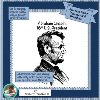Abraham Lincoln: Four Non-Fiction Passages & Printables for Reading Skills