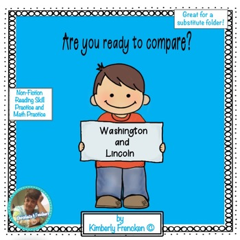 Non-Fiction Reading Passages and Math Practice: Washington vs. Lincoln