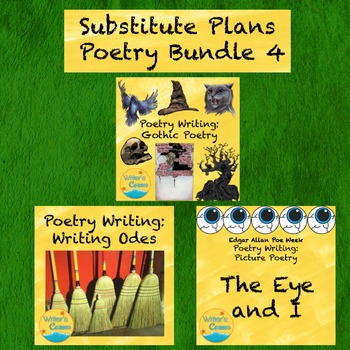 Substitute Plans Poetry Writing Bundle 4, Gothic Poetry, Picture Poetry, Odes