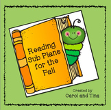 Substitute Plans: Reading Plans for Primary Classrooms-Matches Fall Skill Levels