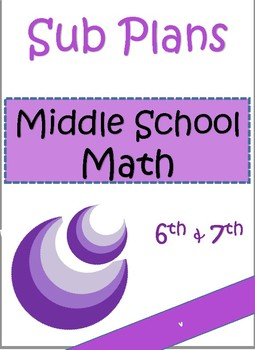 Substitute Plans for Middle School Math: Grades 6/7