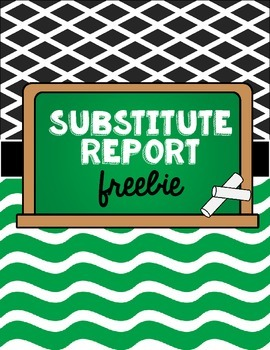 Substitute Report