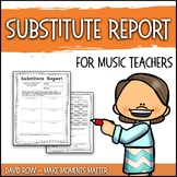 Substitute Teacher Report and Feedback Form for Music Teachers