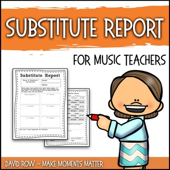 Substitute Report for Music Teachers
