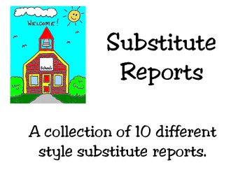Substitute Reports, Feedback, Notes