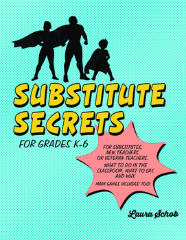 Substitute Secrets K-6