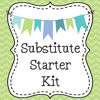 Substitute Starter Kit