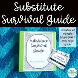 Substitute Survival Guide *EDITABLE*