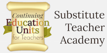 Substitute Teacher 101- Want to be a substitute teacher or need more training?