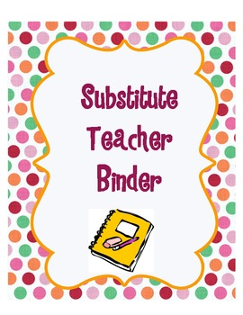Substitute Teacher Binder Basics