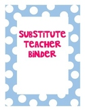 Substitute Teacher Binder Contents