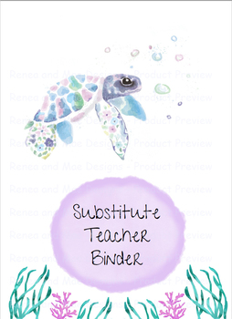 Substitute Teacher Binder Cover Page - Watercolor Seaturtle - Underwater Theme
